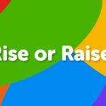 rise or raise, rise atau raise